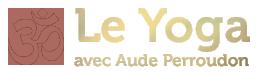 Yoga Grenoble cours hebdomadaire quartier Championnet Aude Perroudon